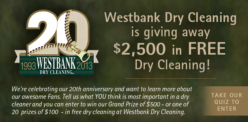 Westbank Dry Cleaning is giving away $2,500 in FREE dry cleaning